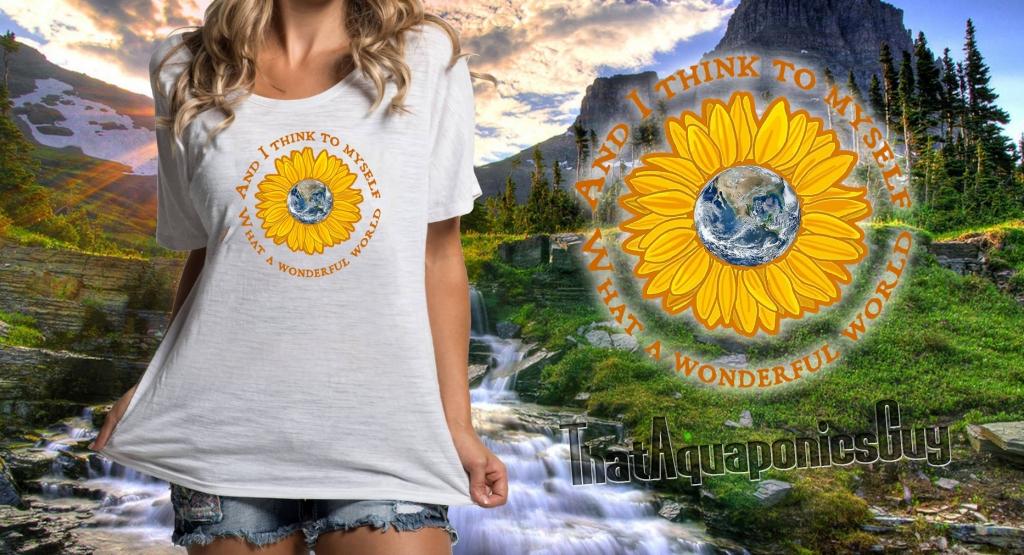 ThatAquaponicsGuyShirts-WonderfulWorld